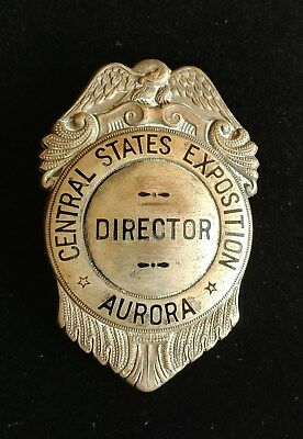 Vintage Director Badge Central States Exposition in Aurora, IL (G21)