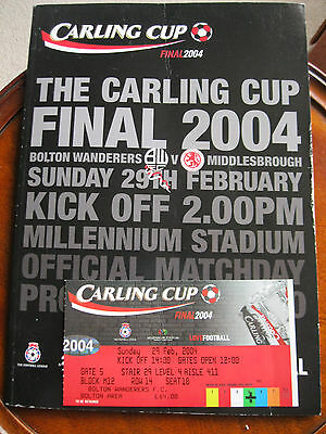 CARLING CUP FINAL PROGRAMME. 2004. Bolton/Middlesbrough + ticket