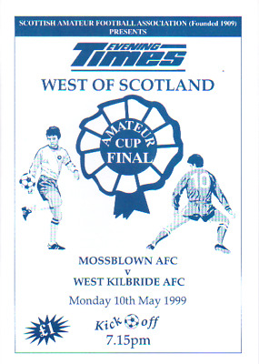 MOSSBLOWN AMATUERS V WEST KILBRIDE 10/5/1999 - WoS AMATUER CUP FINAL