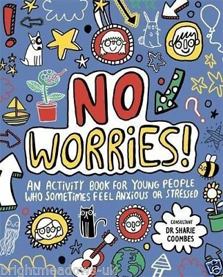 No Worries Kids Activity Book stress Anxiety Fear Feelings Emotions Deal Help