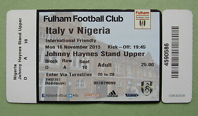used football ticket  Italy v Nigeria 2013 Fulham club - for collectors