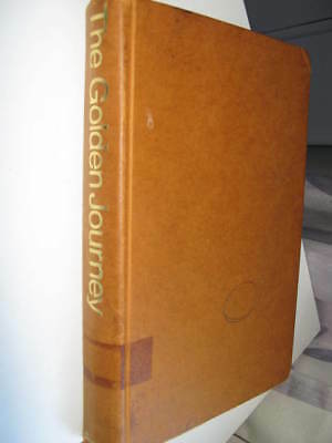 The Golden Journey compiled by Louise Bogan & W J Smith (Hardback, 1971)