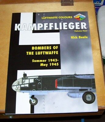 Kampfflieger Luftwaffe Colours Volume Four Bombers Of The Luftwaffe 1943-1945