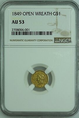 1849 $1 Gold! Open Wreath! Ngc Au53! One Dollar! Us Coin Lot #7113