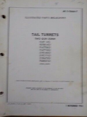 Technical Orders Parts Breakdown Tail Turrets Two Gun 20MM General Electric Army
