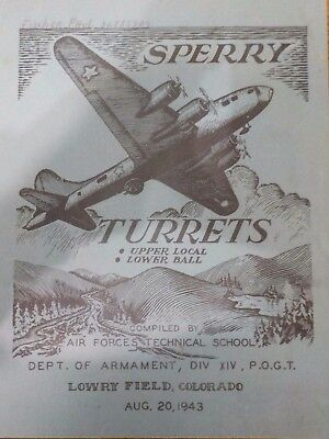 Rare Sperry upper & Lower Ball Turret Army Air Force Dept. of Armament booklet