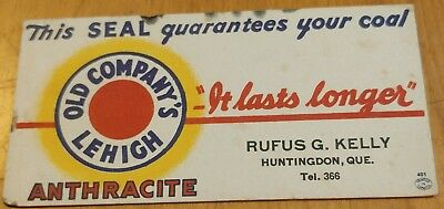 Old Coal Advertising Blotter Rufus G. Kelly Huntingdon,que Old Company's Lehigh