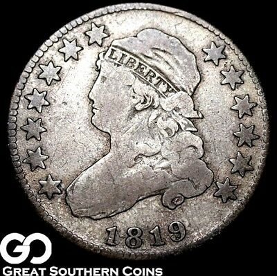 1819 Capped Bust Quarter, Scarce Early Date ** Free Shipping!