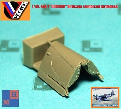 "1/48 F4U-1 ""Corsair"" reinforsed ""turtledeck"" resin set, by ""Vector"" VDS 48-098"