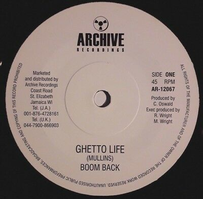 Boom Back - Ghetto Life 7 Inch (Ex Stock Copies Available) Tuff!!!