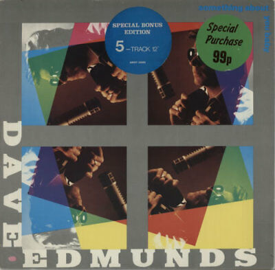 """Something About You Baby - ... Dave Edmunds UK 12""""  record (Maxi)"""