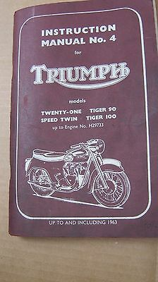 Triumph Instruction Manual No.4 (Twenty-One, Speed Twin, Tiger 90 & 100 Models)