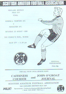 Kirkwall Thorfin Afc V Maryburgh Afc 20/8/1988 Highland Amatuer Cup Final