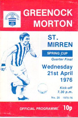Greenock Morton V St Mirren 21/4/1976 Spring Cup Q/final