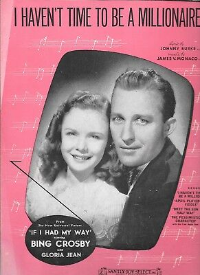 I Haven't Time To Be A Millionaire, 1940, Bing Crosby and Gloria Jean on cover