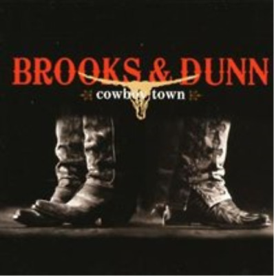 Brooks and Dunn-Cowboy Town  CD NEW