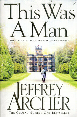 The Clifton chronicles: This was a man by Jeffrey Archer (Paperback)