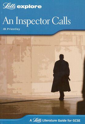 A Letts literature guide for GCSE: An inspector calls, J.B. Priestley by