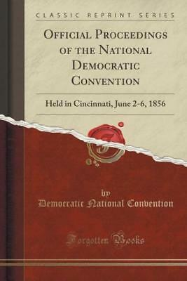 Convention, D: Official Proceedings of the National Democrat