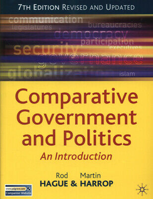 Comparative government and politics: an introduction by Rod Hague|Martin Harrop