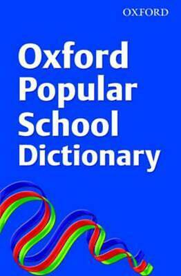 Oxford Popular School Dictionary by OUP (Paperback)