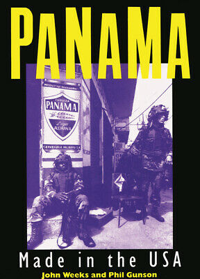 Panama: Made in the USA by John Weeks (Paperback)