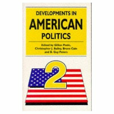 Developments in American Politics 2 by Gillian Etc Peele (Paperback)
