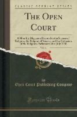 Company, Open Court Publishing: The Open Court, Vol. 44