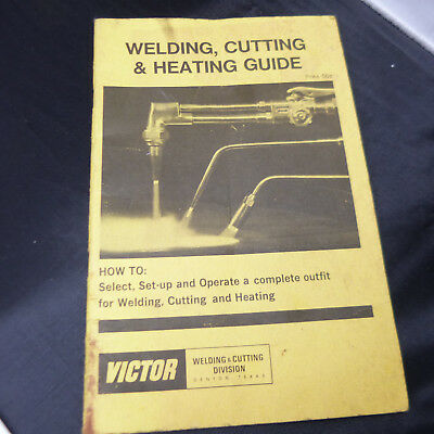 Vintage & Collectible 1969 VICTOR welding, cutting, & heating guide (a4)