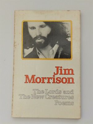 Jim Morrison The Lords and the New Creatures Poems