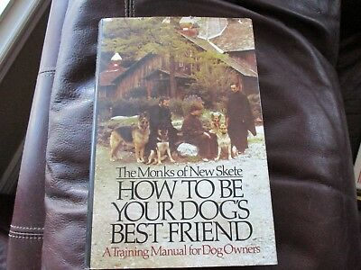 The Monks of New Skete - How to be Your Dog's Best Friend - Training Man  B3
