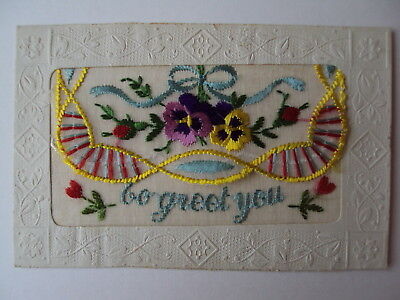 W.W.1 embroidered silk - To Greet You with insert card - many happy returns