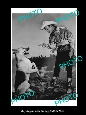 OLD LARGE HISTORIC PHOTO OF ROY ROGERS & HIS DOG BULLET, GERMAN SHEPHERD c1957