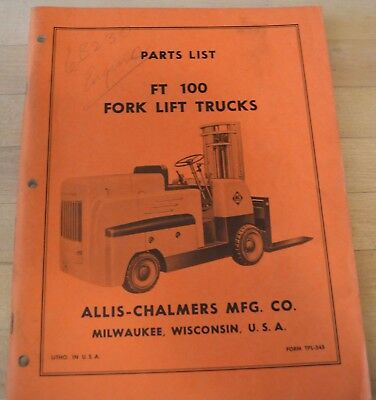 ALLIS-CHALMERS ACWF 40/60 fork lift truck parts Manual - $13 50