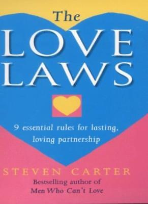 The Love Laws: 9 Essential Rules for Lasting, Loving Partnership By Steven Cart