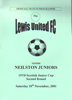Lewis United V Neilston Juniors 10/11/2001 Scottish Junior Cup Match Programme