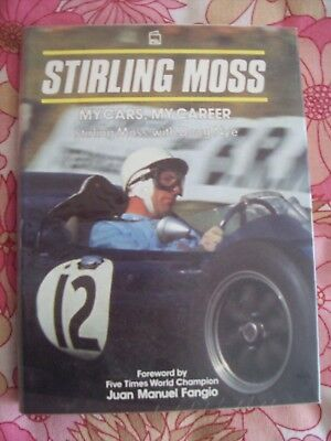 """Stirling Moss """"My Cars, My Career"""" by Stirling Moss with Doug Nye. 1st Edition 1"""