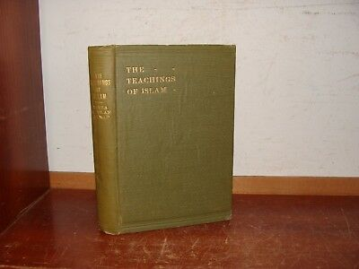 Old TEACHINGS OF ISLAM Book 1921 MUSLIM RELIGION QURAN ARABIC MUHAMMAD ISLAMIC +
