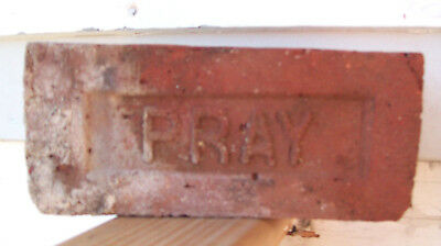 "ANTIQUE ""PRAY"" BRICK  New England GREENFIELD MA  Brickyard Red Clay ~A~"