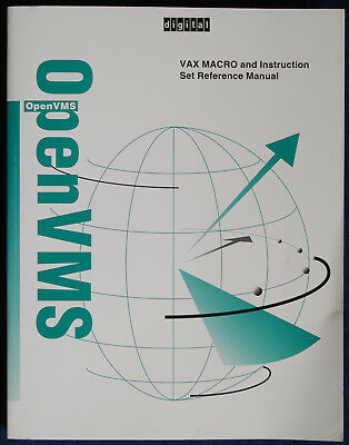 Digital VAX MACRO and Instruction Set Reference Manual   OpenVMS VAX Version 7.1