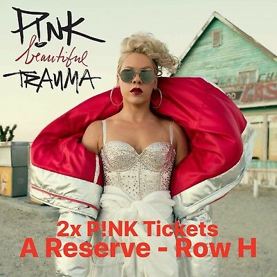 2x PINK A Reserved Seats, Sydney 9th August