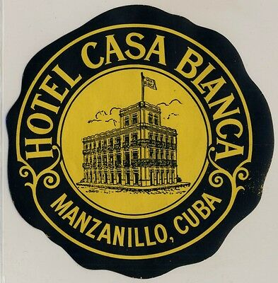 Hotel Casa Blanca MANZANILLO Cuba Kuba * Old Luggage Label Kofferaufkleber