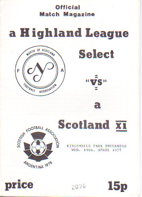 Highland Select V Scotland X1 19/4/1978 Build Up To World Cup 1978
