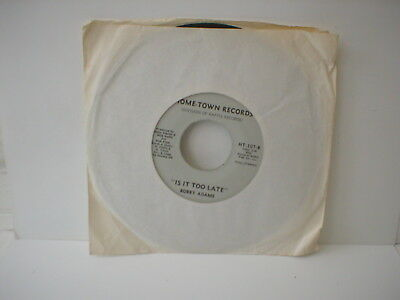 "Bobby Adams - Go On Back To Georgia / Is It Too Late? -  7"" Single"