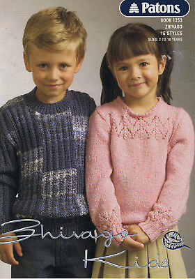 PATONS Knitting pattern Book No 1253  ZHIVAGO KIDS 16 styles SIZES 2 to 10 YEARS
