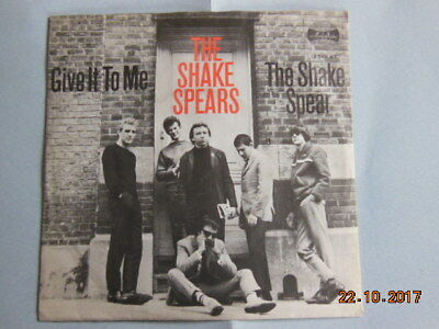 SHAKE SPEARS - Give It To Me / The Shake Spear ; ARIOLA 45  TOP ZUSTAND