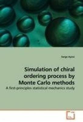 Ayissi, Serge: Simulation of chiral ordering process by Monte Carlo methods