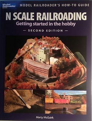 Kalmbach Book N Scale Railroading Getting Started in the Hobby 2nd Edition#12428