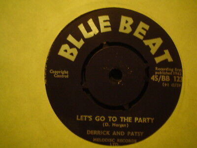 Uk Blue Beat Bb 123-Derrick And Patsy-Lets Go To The Party/oh My Love-Nr Ex