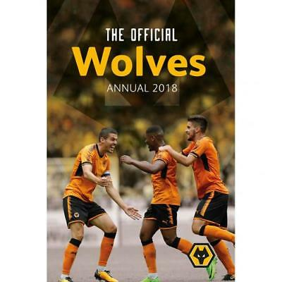 Wolverhampton Wanderers Fc Wolves Official Club Annual 2018